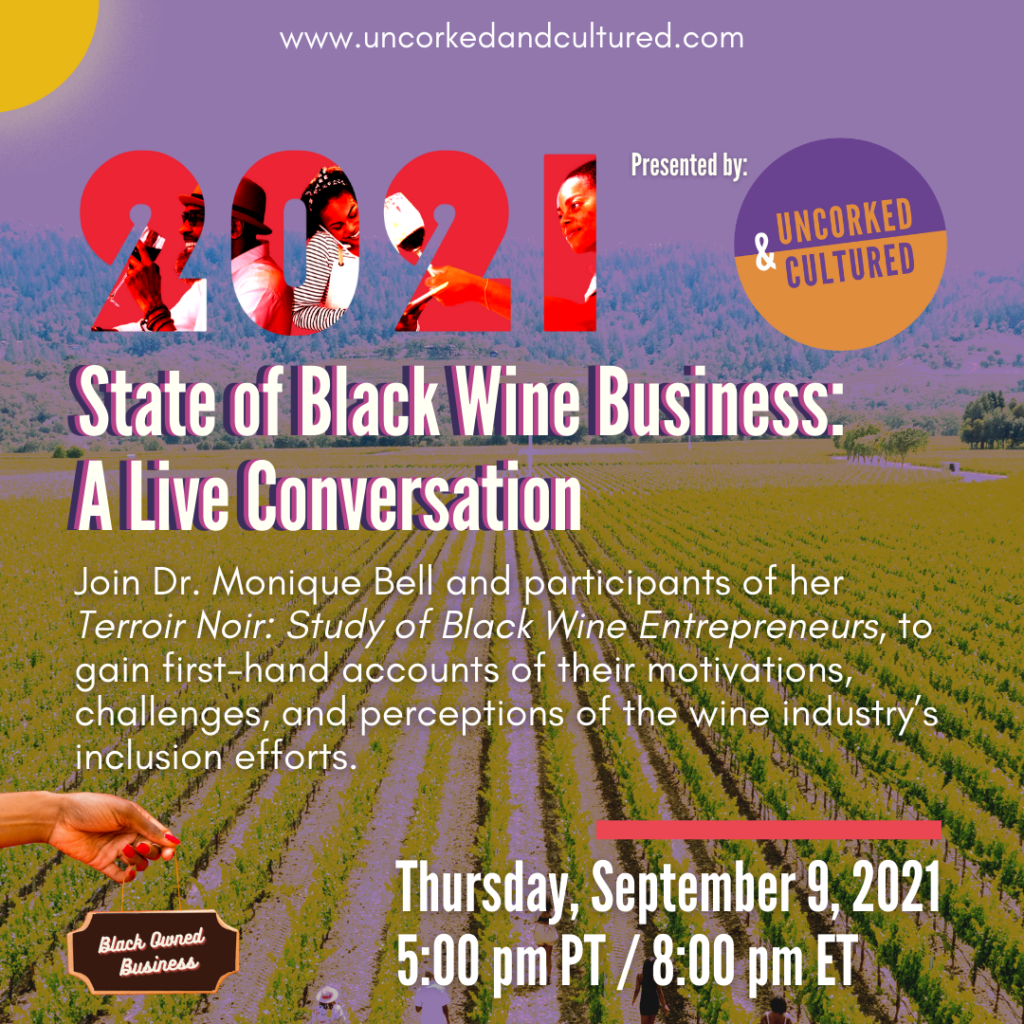 Uncorked & Cultured hosts the State of Black Wine Business on September 9, 2021